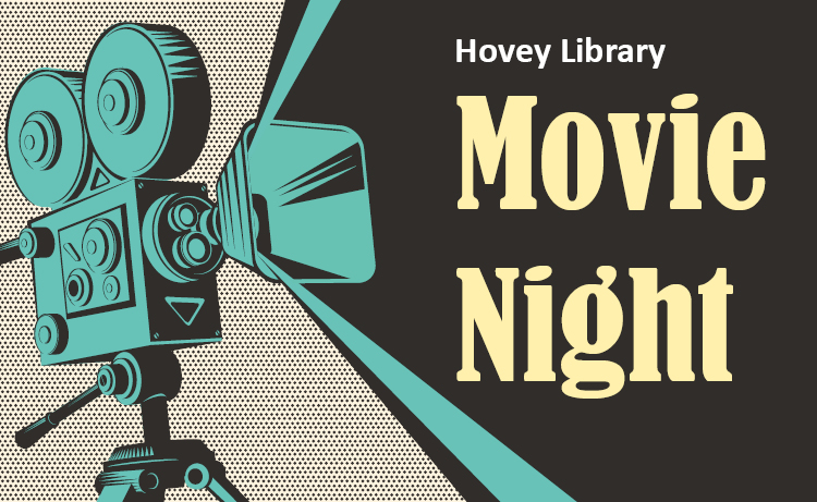 Hovey Library Movie Night