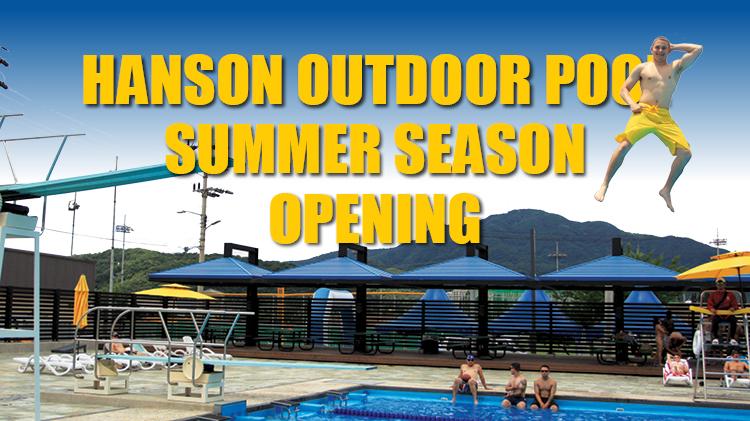 HANSON OUTDOOR POOL SUMMER SEASON OPENING