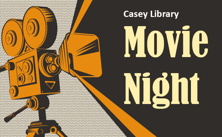 Casey Library Movie Night