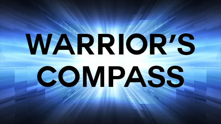 Warrior's Campass Weekly News Letter